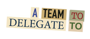 A team to delegate to