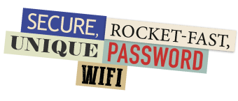 Secure, rocket-fast, unique password wifi